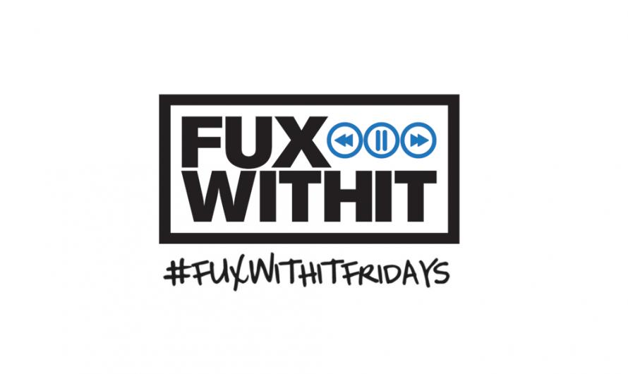 FUXWITHITFRIDAYS – 354