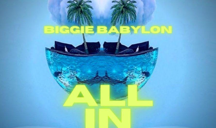 Music Video Spotlight: 'All In' By Biggie Babylon